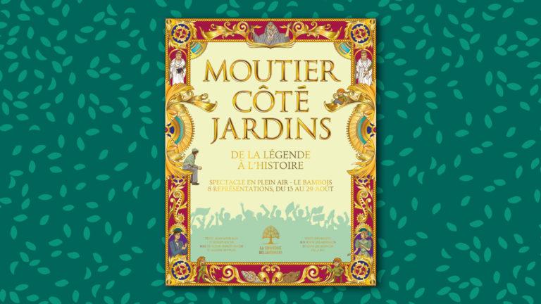"""Affiche du spectacle """"Moutier côté Jardins"""", de la Confrérie des Jardiniers."""